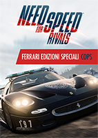 Need for Speed™ Rivals Ferrari Edizioni Speciali Cops