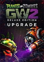 Plants vs. Zombies™ Garden Warfare 2: Deluxe Upgrade