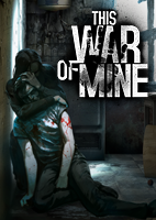 This War of Mine™ - War Child Charity DLC Rank 3