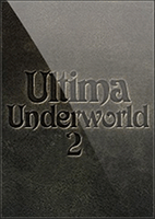 Ultima™ Underworld 2